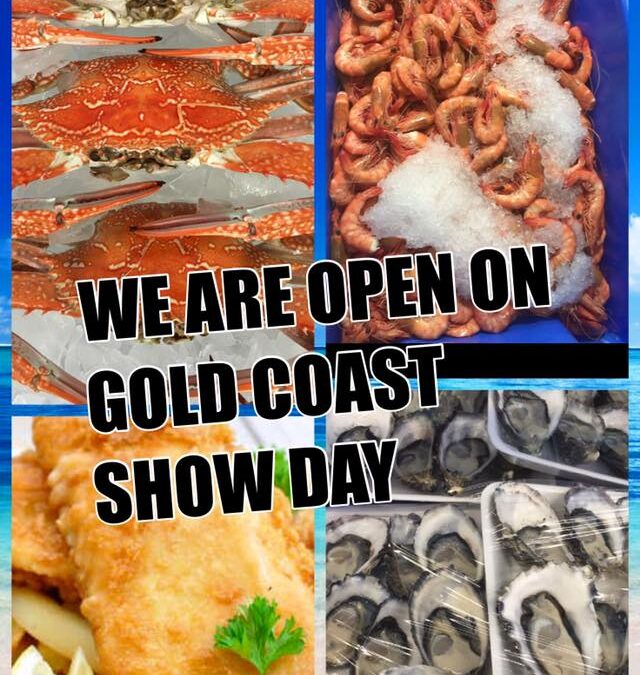 We are open on Gold Coast show day